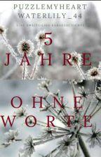 Fünf Jahre ohne Worte (Teil 2) by QDRvra