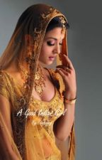 A good Indian Girl by wordslikehoney