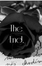 The End. by haylee_cupcakes