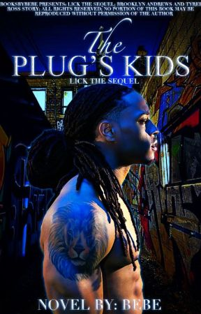Lick; The Plug's Kids by booksbybebe