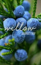 WILLOW ➳ graphics shop   OPEN by junipurrgraphics-