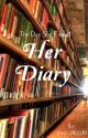 Her Diary ✅  by JessicaMorel0