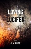Loving Lucifer [COMPLETE] cover