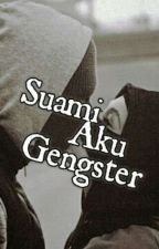 Suamiku Gangster by therealain