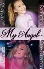 My Angel~ | Loren Gray & One Direction by Kiciaax3