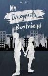 My Enigmatic Boyfriend [✔] cover