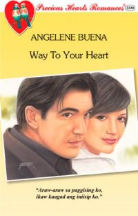 Way To Your Heart (Published Under PHR, 2010) cover
