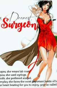 His Dearest Surgeon (COMPLETED) cover