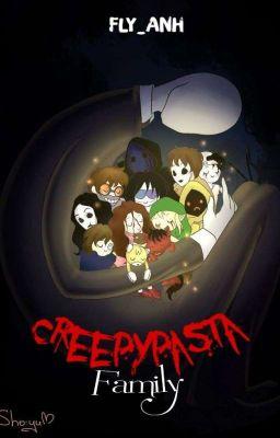 [DROP][Fanfiction] Creepypasta Family