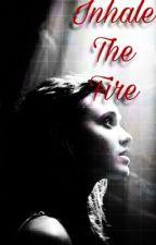 Inhale The Fire • Reg Slivko  by liviowens