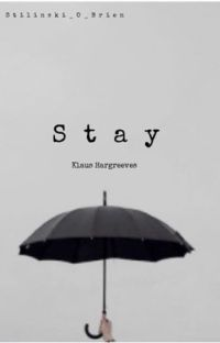 Stay~Klaus Hargreeves  cover