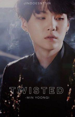 twisted | min yoongi by jindoesntsin
