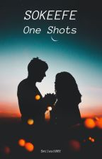 SoKeefe One-Shots by smiles1001