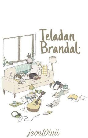 Teladan Brandal ; Vkook [✔] by jeondini__