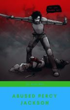 Abused Percy Jackson by MoonyRulz