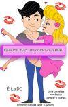 Querido, não sou como as Outras! Livro 1 Da Série Querido. (Completo) cover