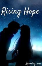 Rising Hope by rising_rose