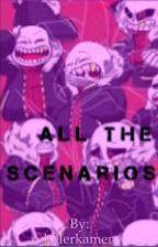 All The Scenarios: Underfell by killerkamen
