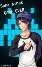 Soha sincs Game Over (Csábításból jeles) by Lunamund