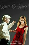 Love Or Hate ?《 Dramione 》 cover