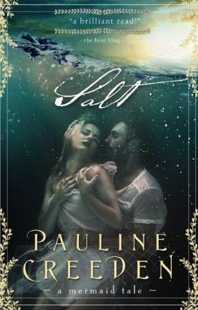 Salt by PaulineCreeden