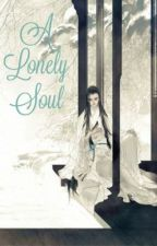 A Lonely Soul by SamanthaHeart9