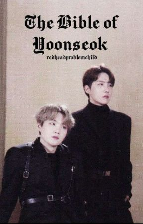 The Bible Of Yoonseok by redheadproblemchild