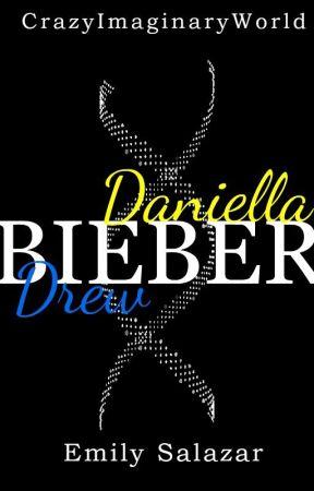 TUYA - Daniella & Drew Bieber 4. Libro by CrazyImaginaryWorld