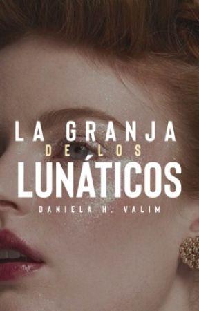 La Granja de los Lunáticos by danielavalim_