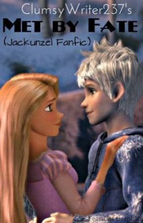 Met by Fate (Jackunzel Fanfic) [ON HIATUS] by ArcadeProdigy