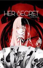 Her secret[Under Hiatus] by ImYourBleach