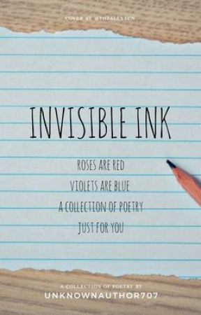 Invisible Ink by UnknownAuthor707