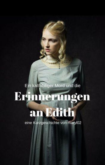 Erinnerungen an Edith
