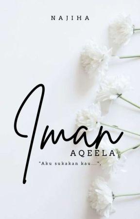 IMAN UNTUK ZIYAD ✔ by Nana_Jiha