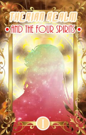 Therian Realm •And the Four Spirits • by FantasieLeDreamer