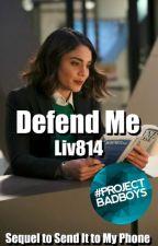 Defend Me by liv814