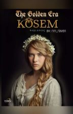 The Golden Era: Kosem  by riri_raven
