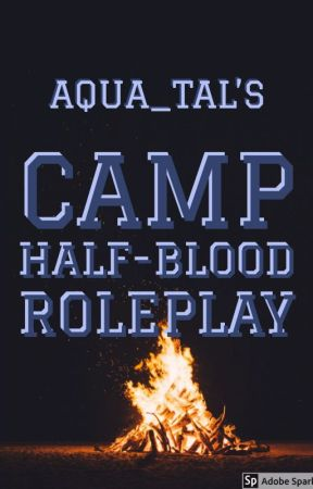 Camp Halfblood Roleplay by thefinestfrenzies