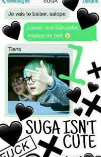 SUGA ISN'T CUTE [SMS BTS SUGA] - TOME 1 cover