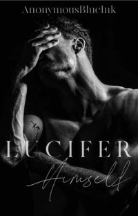 Lucifer Himself (18+)[COMPLETED] cover