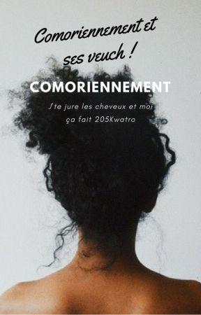 Comoriennement et ses veuch   RT_BK by Comoriennement