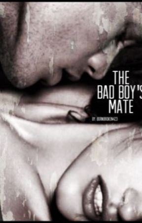 The Bad Boy's Mate by BornBroken423