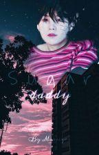 Sugar daddy || Book 1 by Miasiyer