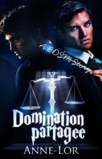 Domination Partagée. [MxM] cover