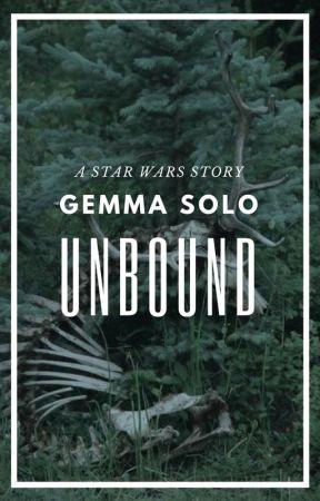 UNBOUND || STAR WARS TFA by louzaylinarry