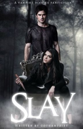 SLAY ♱ d.salvatore by gnarlyxquinn