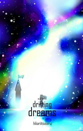 Drifting Dreams ▪ Gravity Falls by HikariItsukerui