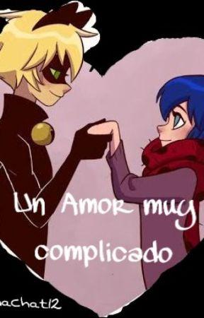 Un Amor muy complicado by LunaChat12