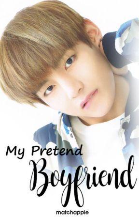 My Pretend Boyfriend ; KTH ✔ by matchapple
