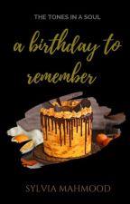 👑 | A Birthday To Remember | ✔ by aureatekey